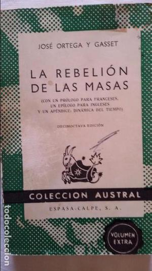 La rebelión de las masas. José Ortega y Gasset.