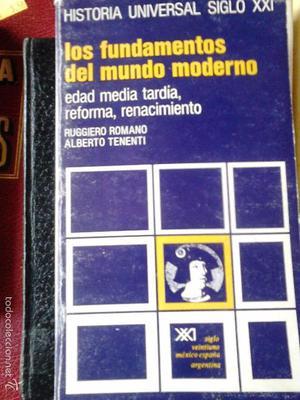 Los fundamentos del Mundo Moderno. Historia Universal siglo