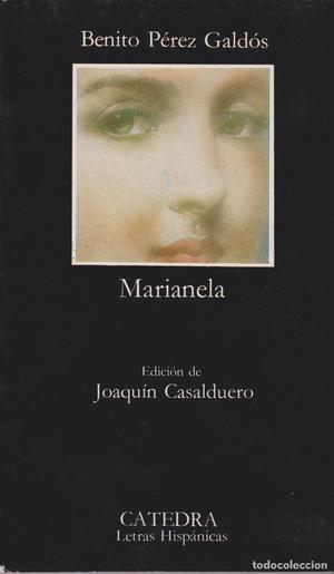 Marianela / Benito Pérez Galdós; edición de Joaquín