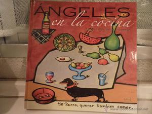 ÁNGELES EN LA COCINA. DE MIGUEL GURREA, Ángeles.