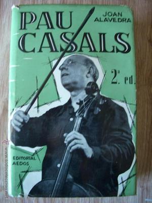 Pau Casals.