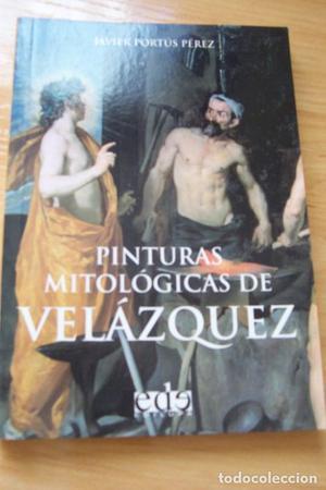 Pinturas mitológicas de Velázquez, de Javier Portús- Ed