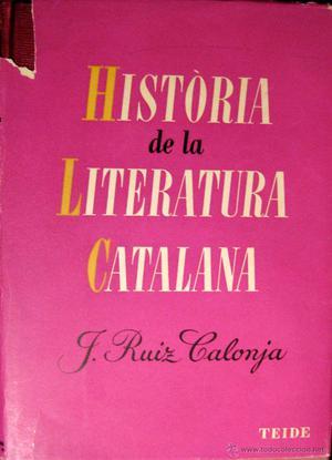 RUIZ I CALONJA. HISTÒRIA DE LA LITERATURA CATALANA.
