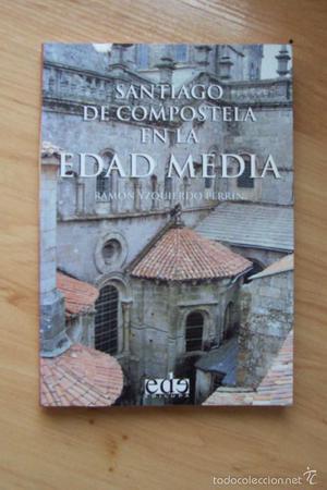 Santiago de Compostela en la Edad media- Ed Edilupa
