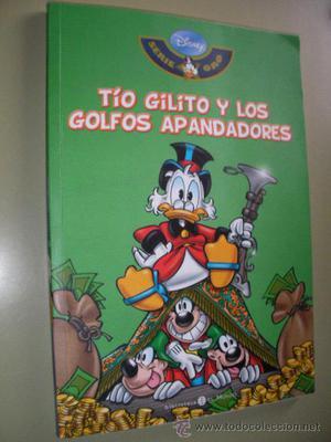 TIO GILITO Y LOS GOLFOS APANDADORES - SERIE ORO DISNEY -