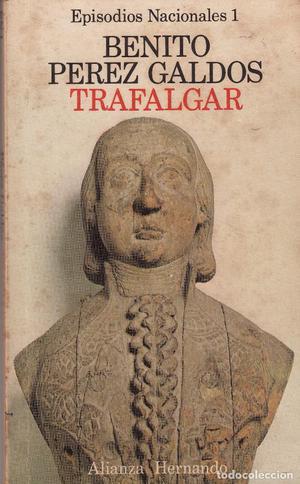 TRAFALGAR. BENITO PÉREZ GALDÓS