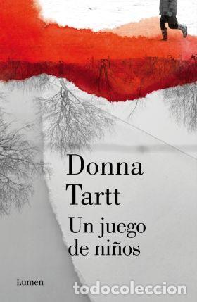 Un juego de niños - Donna Tartt
