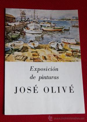 FOLLETO EXPOSICION DE PINTURAS JOSÉ OLIVÉ - OBRA CULTURAL