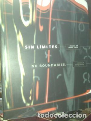 Sin Límites Visiones Del Diseño Actual / No Boundaries