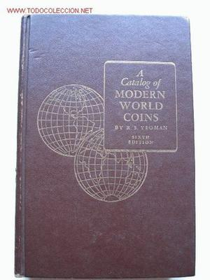 A CATALOG OF MODERN WOLD COINS.