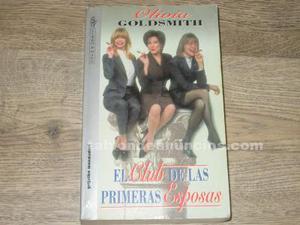 El club de las primeras esposas de olivia goldsmith