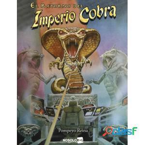 El retorno del imperio cobra