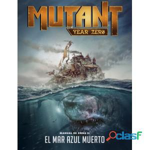 Mutant year zero: manual de zona 2 el mar azul muerto