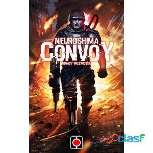 Neuroshima: convoy - segunda edicion