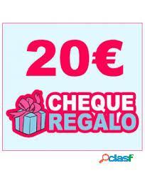 CHEQUE REGALO DE 20 €