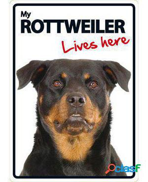Magnet & Steel Señal A5 My Rottweiler Lives Here 100 GR