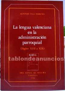 La lengua valenciana en la administración parroquial