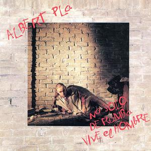 ALBERT PLA - NO SOLO DE RUMBA VIVE EL HOMBRE - CD () -
