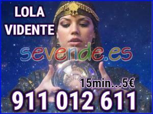 Lola Vidente a 15min x 5eu