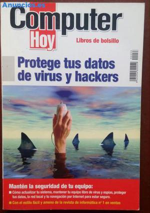Protege Tus Datos De Virus Y Hackers -Computer Hoy,