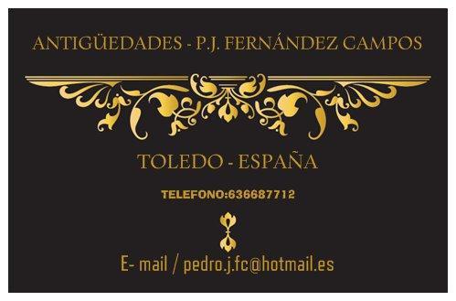 ALMONEDA & ANTIGÜEDADES P.J. FERNÁNDEZ CAMPOS