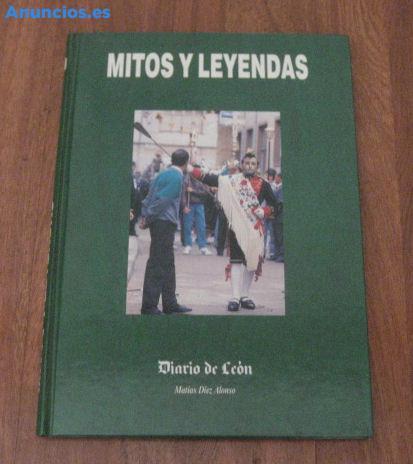 Mitos Y Leyendas De La Provincia De Leon