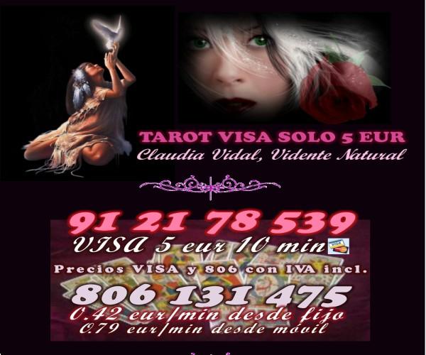 TAROT ECONOMICO DE CLAUDIA VIDAL VISA SOLO 5 EUR 10 MIN 912