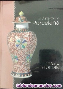 El arte de la porcelana.