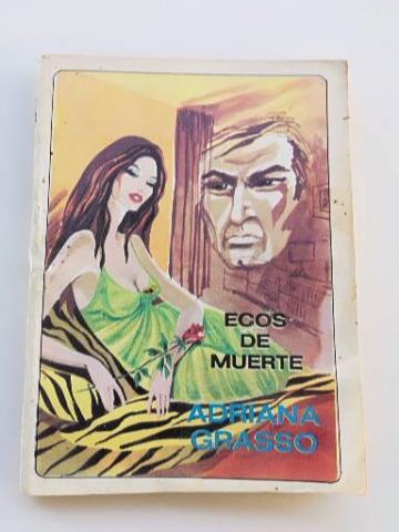 Ecos de Muerte de Adriana Grasso, novela antigua de misterio