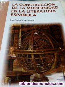 La construccion de la modernidad de la literatura española