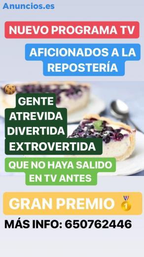 CASTING REPOSTERÍA NUEVO PROGRAMA TV