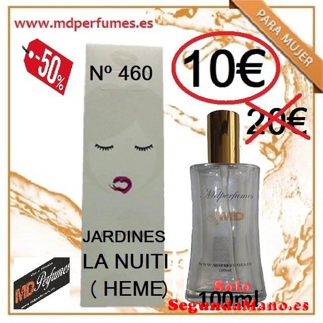 Perfume equivalente Mujer n460 Jardines la nuiti hemes 100ml