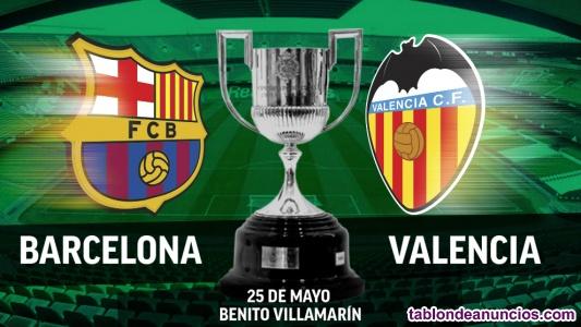 Entradas final copa del rey 25 de mayo - barcelona vs