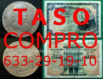 Taso y compro monedas y billetes antiguos: