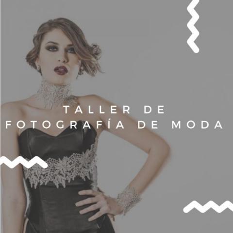 TALLER DE FOTOGRAFÍA DE MODA. FILMOSOFÍA