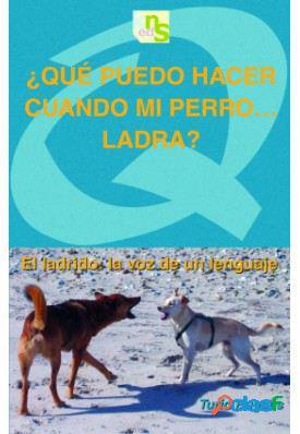 KNS Ediciones Que Puedo Hacer, Cuando Mi Perro..ladra