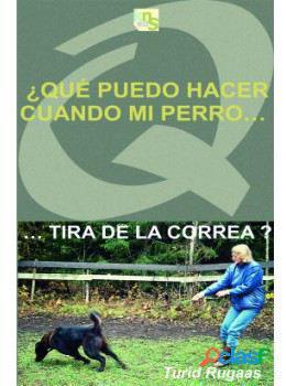KNS Ediciones Que Puedo Hacer, Cuando Mi Perro..tira De La