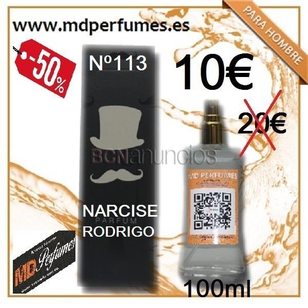 Perfume equivalente hombre nº 113 narcise rodrigo de alta