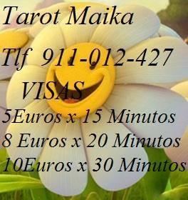 TAROT MAIKA ESPAÑOLAS 24 H VISA 5 EUROS X 15 MINUTOS - A