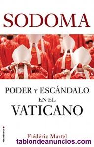 Sodoma poder y escandalo en el vaticano