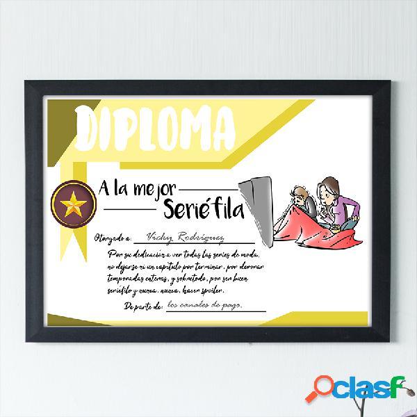 "Diploma personalizado ""A la mejor Seriéfila"""