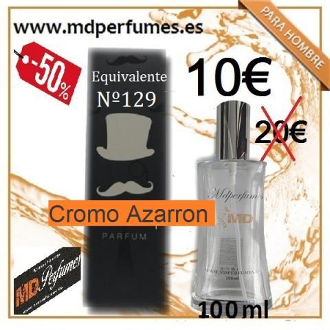 Perfume Equivalente Hombre Nº129 Cromo Azarron alta gama