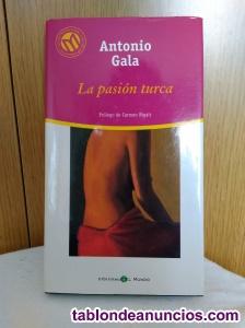 La Pasión Turca de Antonio Gala (Prólogo de Carmen Rigalt)