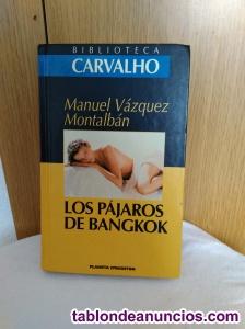 Los Pájaros de Bangkok de Manuel Vázquez Montalbán