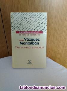 Tres Novelas Ejemplares de Manuel Vázquez Montalbán