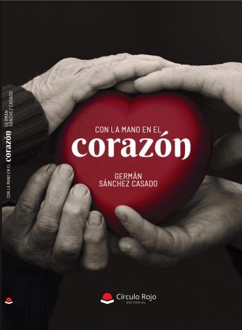 El mejor libro de poemas, Con la mano en el corazón.-
