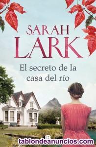 El Secreto de la Casa del Rio Sarah Lark