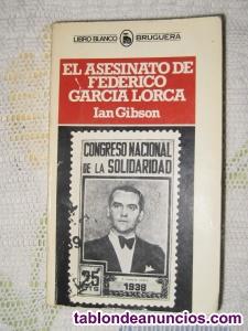 EL ASESINATO de FEDERICO GARCÍA LORCA.