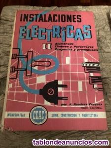 Instalaciones eléctricas I y II por J.Ramirez Vázquez,