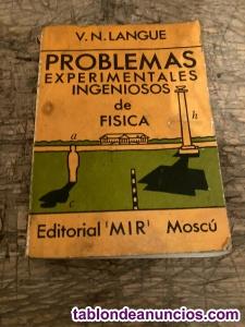 PROBLEMAS EXPERIMENTALES INGENIOSOS DE FISICA por V. N.
